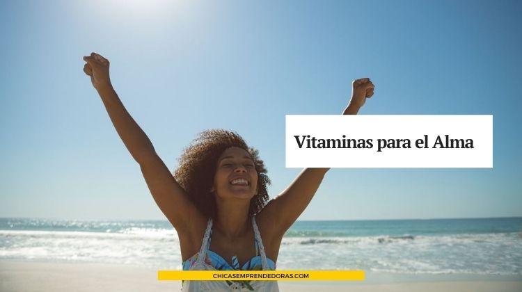 Vitaminas para el Alma: Una Emprendedora Vitamínica