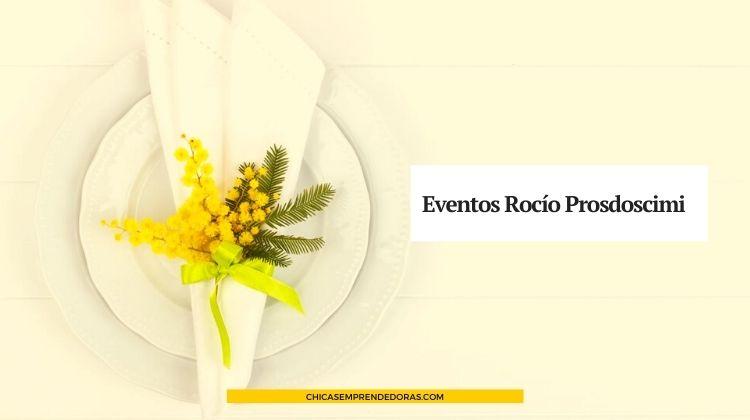 Eventos Rocío Prosdocimi: Eventos y Fiestas Delivery