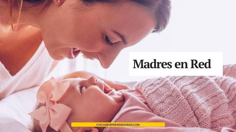 Madres en Red: ¡También Emprendedoras!