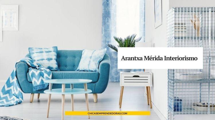 Arantxa Mérida Interiorismo: Proyectos de Interiores y Reformas
