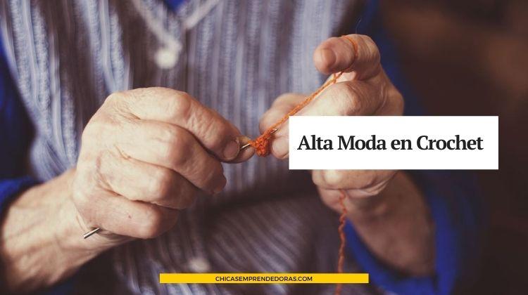 Alta Moda en Croche: Amantes del Crochet