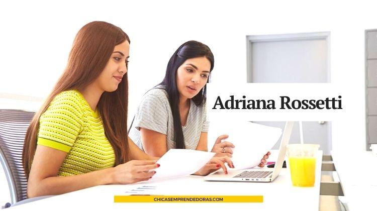 Adriana Rossetti: Marketing, Publicidad y Comunicación