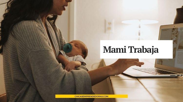 Mami Trabaja: Consultoría Psicológica para Mujeres Trabajadoras con Hijos