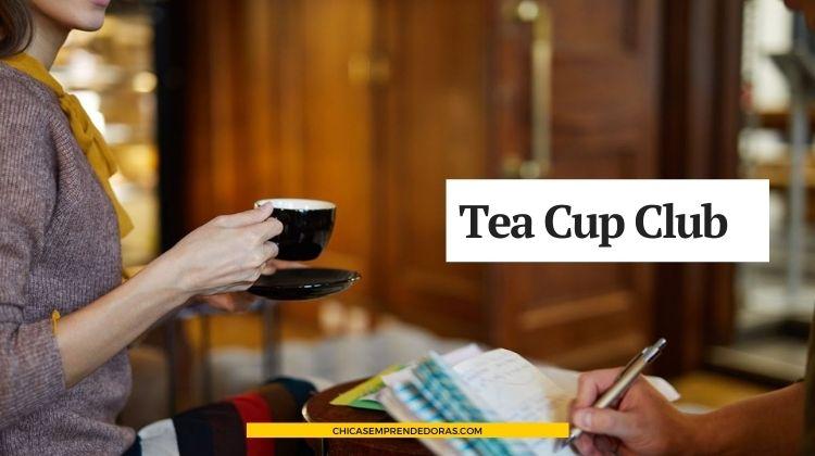 Tea Cup Club: Club Internacional Para Mujeres