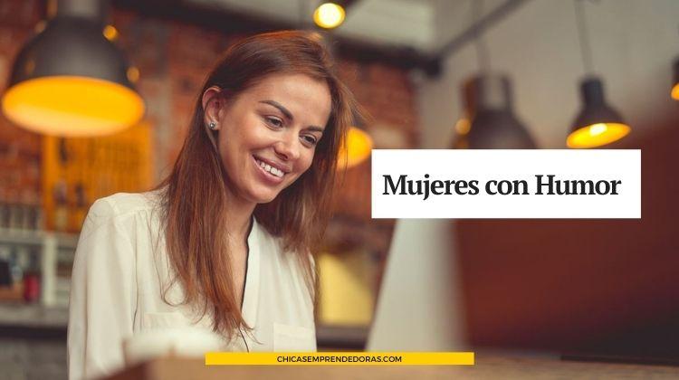 Mujeres con Humor: Escritos con Amor y Humor