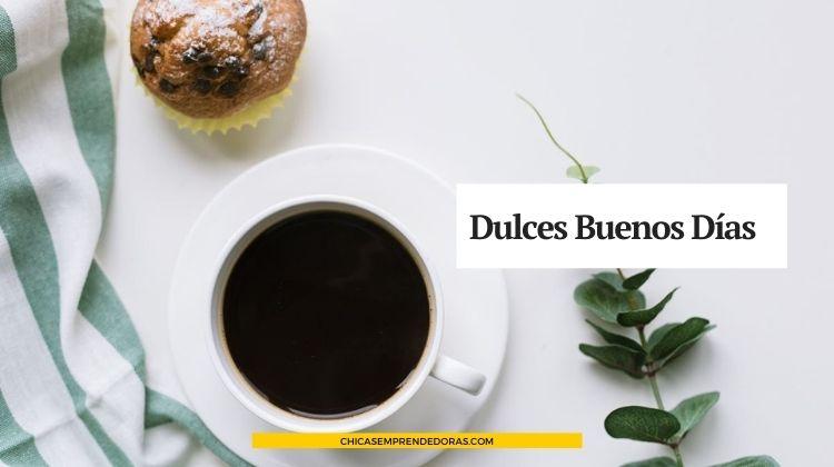 Dulces Buenos Días: Desayunos a Domicilio