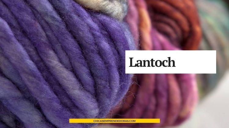 Lantoch: Diseños Tejidos Exclusivos