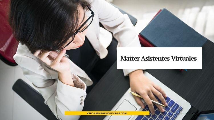 Matter Asistentes Virtuales: Servicios de Asistencia Virtual