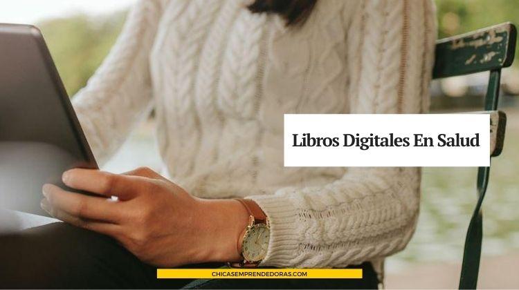 Libros Digitales en Salud: Recursos Sobre Salud