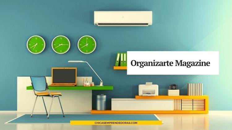 Organizarte Magazine: Ideas para Organizar la Vida Personal y Laboral