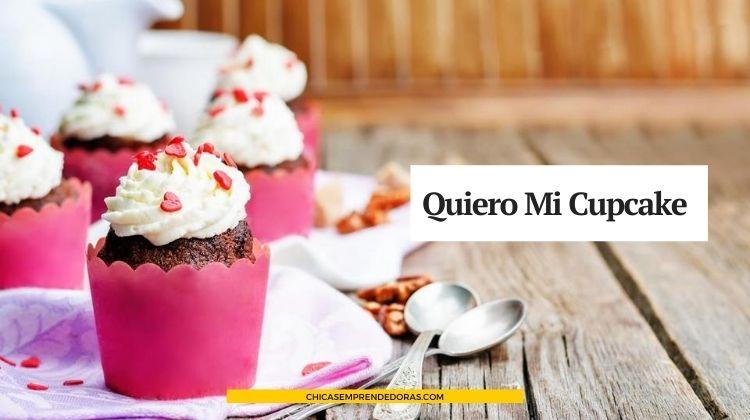 Quiero Mi Cupcake: Mini-Tortas Originales y Coloridas