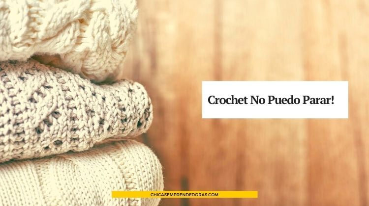 Crochet No Puedo Parar!: Creaciones Rústicas y Elegantes