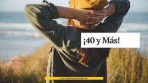 ¡40 y Más!: La Vida Después de los 40