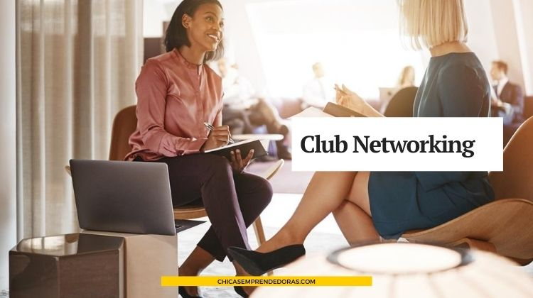 Club Networking Emprendedoras: Red Social para Expandir Negocios