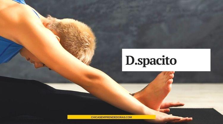 D.spacito: Recreación Slow