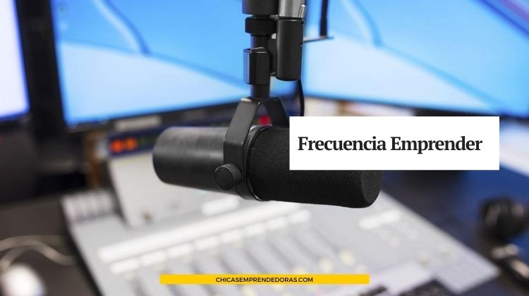 Frecuencia Emprender: Radio en Internet para Emprendedores