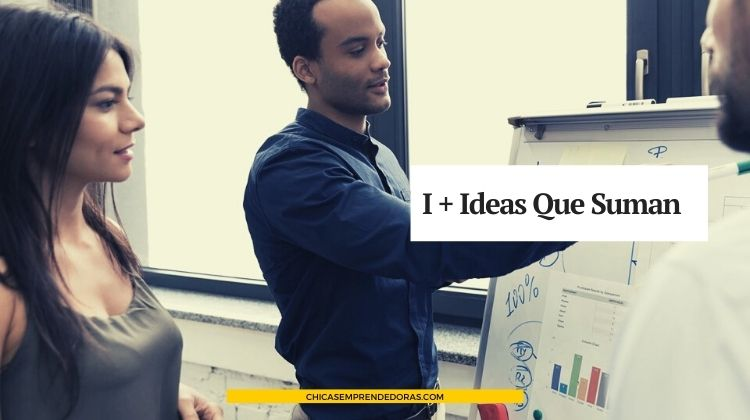 """I + """"Ideas Que Suman"""": Asesoramiento a Emprendedores, Comercios y PYMES"""