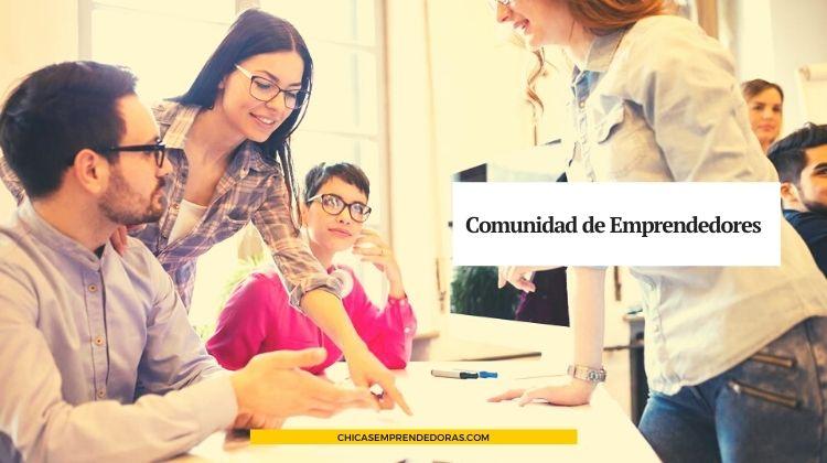Comunidad de Emprendedores: Ideas e Información para Emprendedores