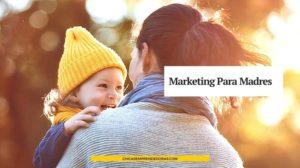 Marketing Orientado a Madres: Cómo Compran las Mujeres Argentinas