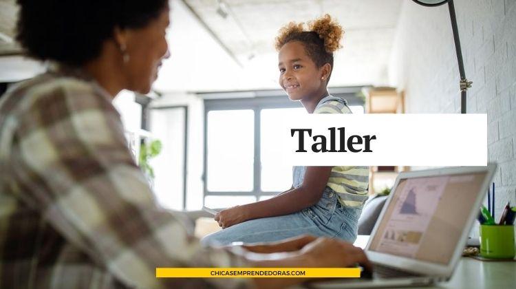 """Talleres """"Desarrollo Emprendedor para Madres"""" - 1º Encuentro"""