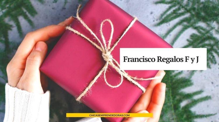 Francisco Regalos F y J: Regalos Personalizados