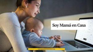 Soy Mamá en Casa: Ideas Para Mamá, Familia y Hogar