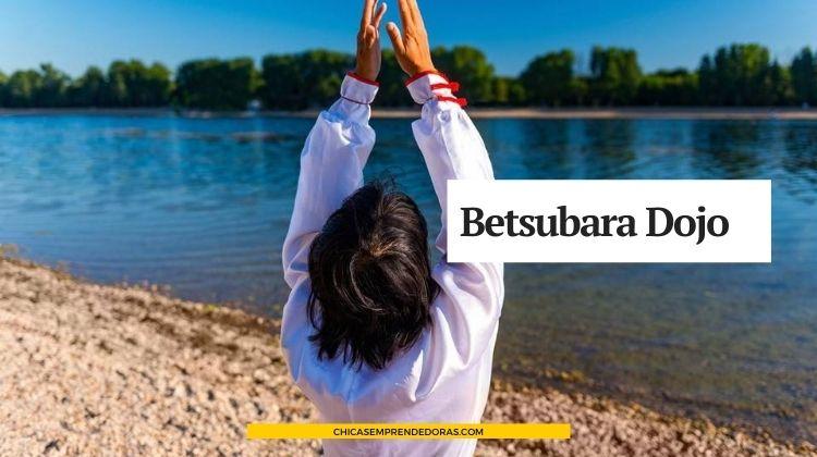 Betsubara Dojo: Escuela de Artes Marciales para la Mujer