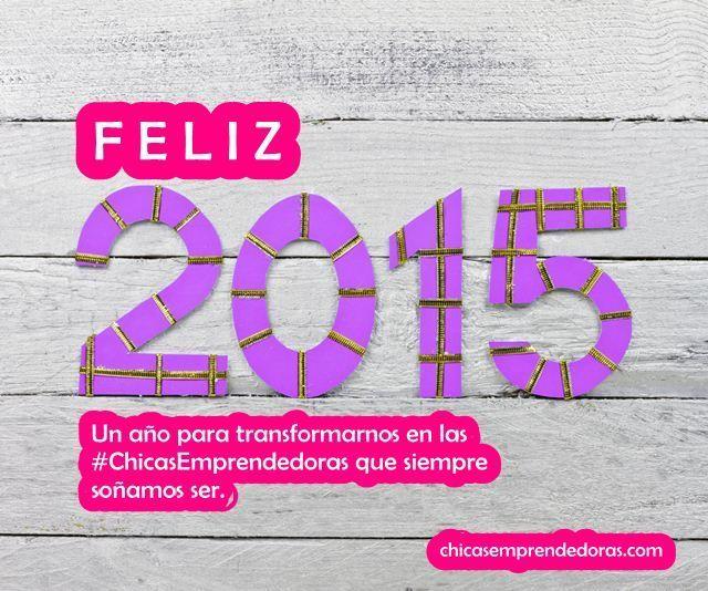 ¡Feliz 2015, Chicas Emprendedoras!