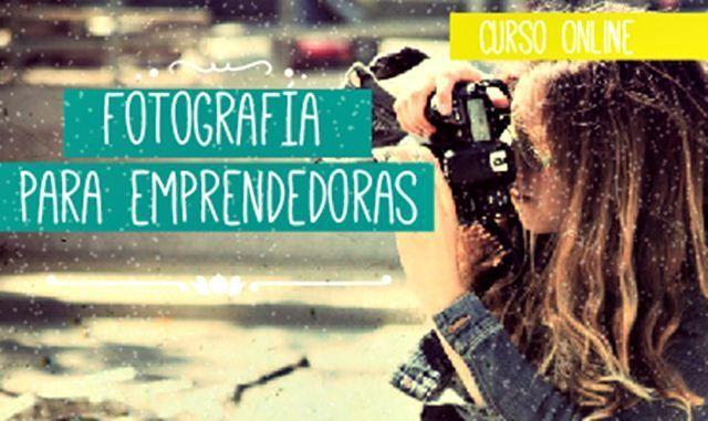 Fotografía para Emprendedoras.