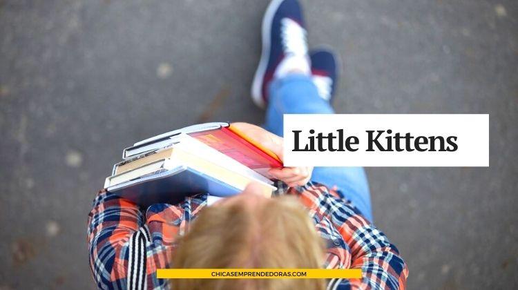 Little Kittens: Canciones, Juegos y Arte en Inglés para Niños