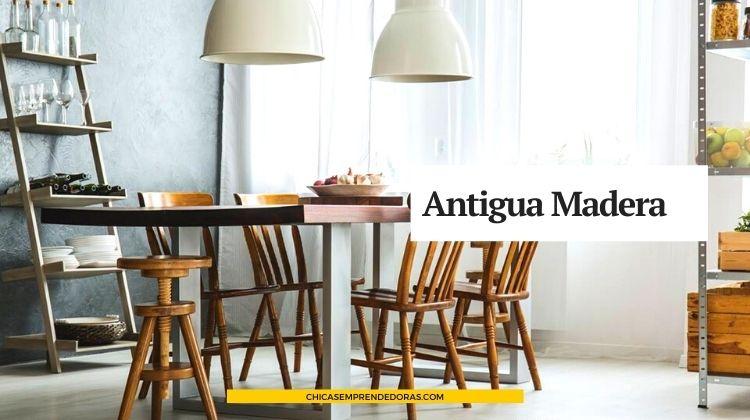 Antigua Madera: Muebles con Historia