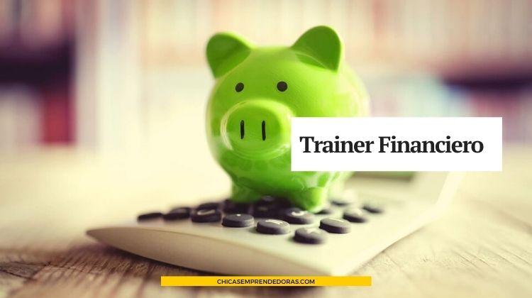Trainer Financiero: Entrenamiento para Gente sin Conocimiento en Finanzas