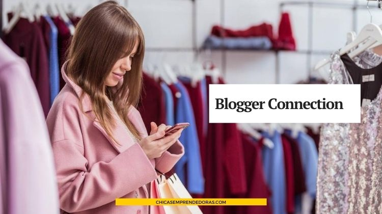 Blogger Connection: Rentabilizar Tu Blog de Moda