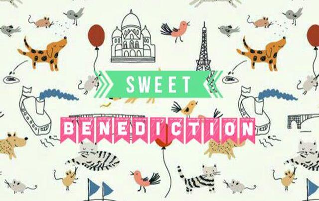 Sweet Benediction.