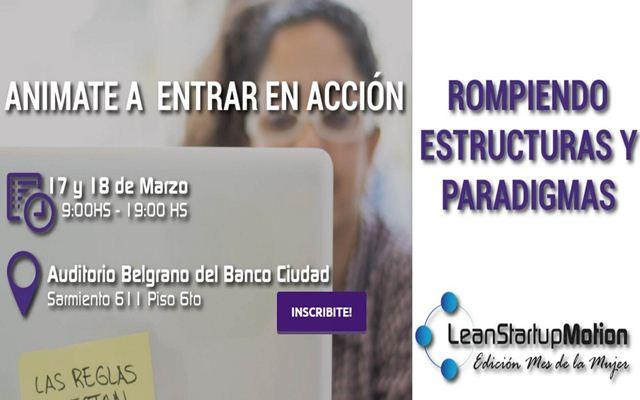 Lean Startup Motion Edición Mes de la Mujer.