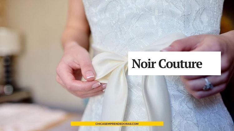 Noir Couture: Vestidos de 15, Novias y Egresadas