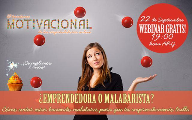 Webinar Gratuito para Emprendedoras: ¿Emprendedora o Malabarista?
