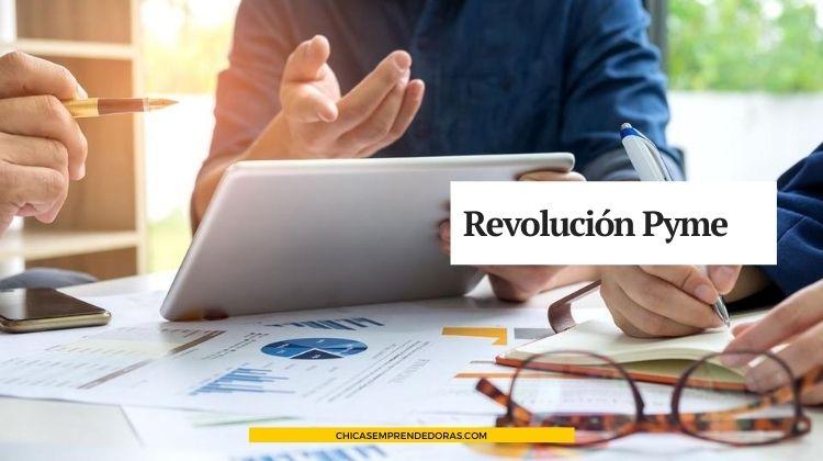 Revolución Pyme: Mejora de Competitividad de MIPyMEs y Emprendedores