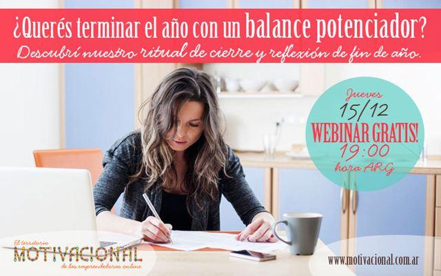 """Webinar Gratuito Para Emprendedoras: """"¿Querés terminar el año con un balance potenciador?"""" - Diciembre 2016"""