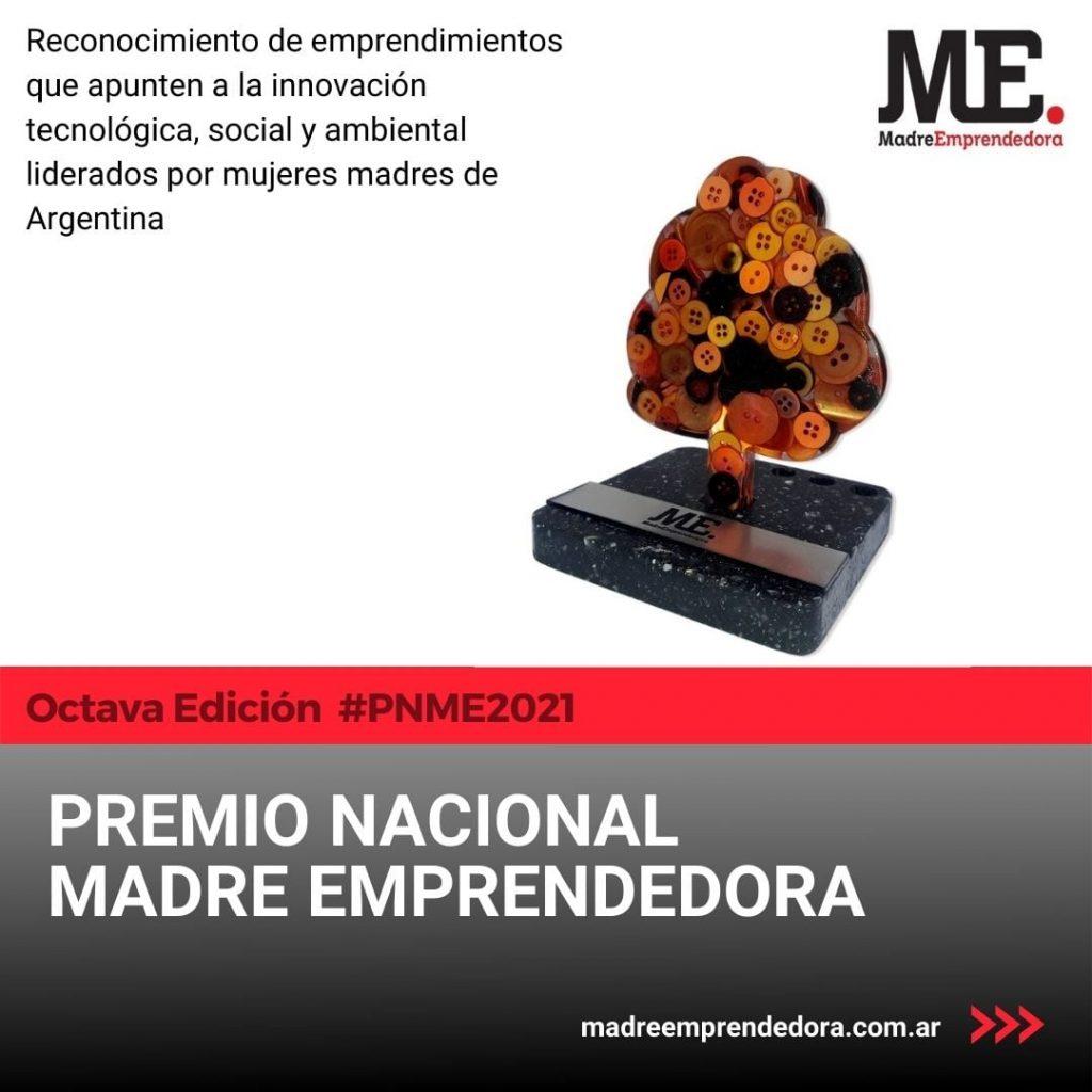 Premio Nacional Madre Emprendedora. Edición 2021.